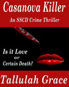 Casanova Killer:  An SSCD Crime Thriller