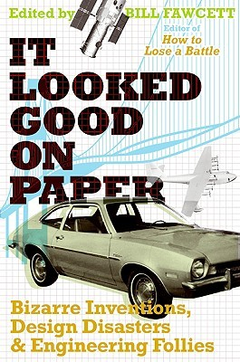 It Looked Good on Paper by Bill Fawcett