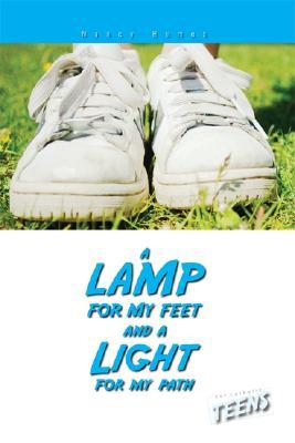 A Lamp for My Feet and a Light for My Path by Nancy Humes