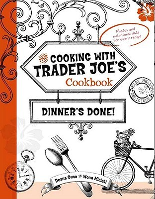 Cooking With Trader Joe's Cookbook by Deana Gunn