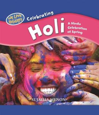 Celebrating Holi: A Hindu Celebration of Spring