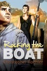 Rocking the Boat by Christopher Koehler