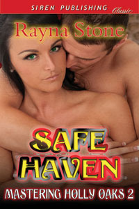 Safe Haven (Mastering Holly Oaks #2)