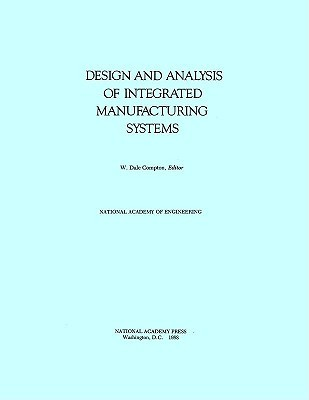 Design and Analysis of Integrated Manufacturing Systems