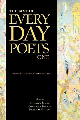 The Best of Every Day Poets One by Oonah V. Joslin