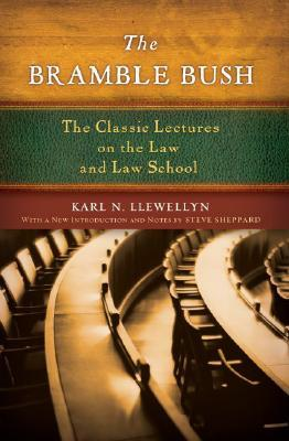 The Bramble Bush by Karl N. Llewellyn
