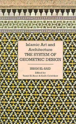 Islamic Art and Architecture by Issam El-Siad
