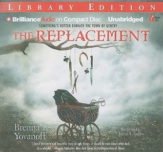 Replacement, The by Brenna Yovanoff