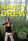 Seeing Green (Nancy Drew: Girl Detective, #41; Eco Mystery Trilogy, #3)