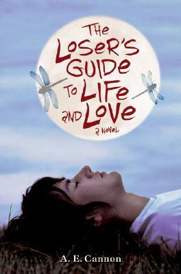 The Loser's Guide to Life and Love by Ann Edwards Cannon
