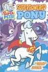 Superpowered Pony (DC Super-Pets)