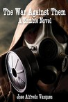 The War Against Them: A Zombie Novel