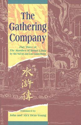 The Gathering Company: Part Three of the Marshes of Mount Liang (The Marshes of Mount Liang)