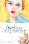 Breaking The Cover Girl Mask