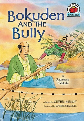 Bokuden and the Bully: A Japanese Folktale
