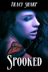 Spooked by Tracy Sharp