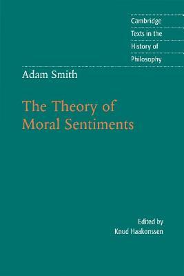 The Theory of Moral Sentiments by Knud Haakonssen