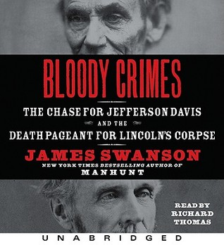 Bloody Crimes CD by James L. Swanson