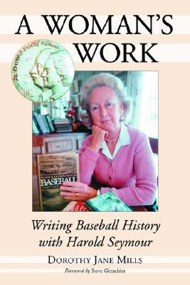 A Woman's Work by Dorothy Jane Mills