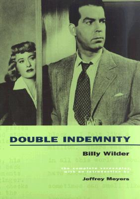 Double Indemnity by Raymond Chandler