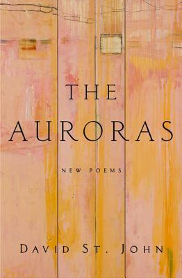 The Auroras: New Poems