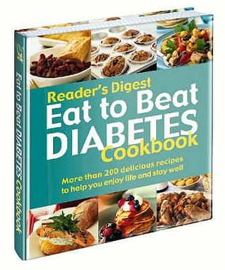 Diabetes Cookbook: Over 300 Scrumptious Recipes To Help You To Enjoy Life And Stay Well