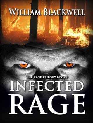 Infected Rage (The Rage Trilogy Book 3)