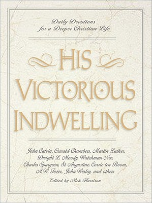 His Victorious Indwelling by Nick Harrison