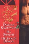 To All A Good Night by Donna Kauffman