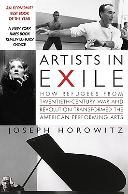 Artists in Exile by Joseph Horowitz