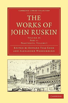 The Works of John Ruskin: Volume 2 (Cambridge Library Collection - Literary  Studies)