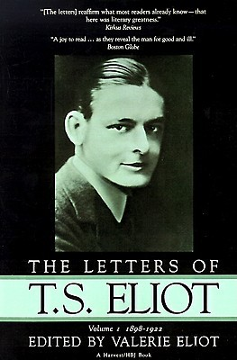 Letters of T.S. Eliot by T.S. Eliot