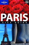 Lonely Planet Paris: City Guide