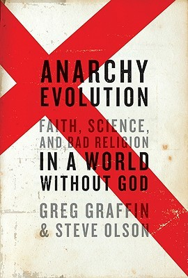 Anarchy Evolution by Steve  Olson
