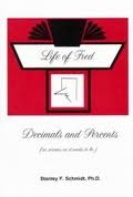 Life of Fred: Decimals and Percents Life of Fred College Prep Set 2