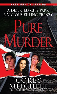 Pure Murder by Corey Mitchell