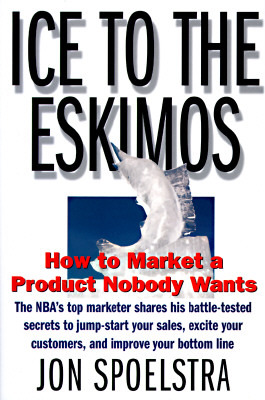 Ice to the Eskimos by Jon Spoelstra