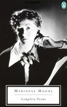 Complete Poems by Marianne Moore