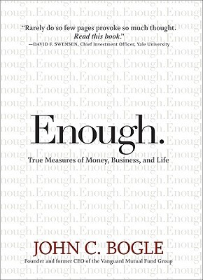 Enough. by John C. Bogle