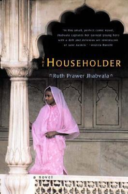 The Householder by Ruth Prawer Jhabvala