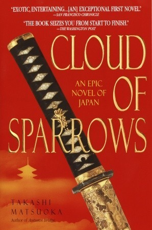 Download free Cloud of Sparrows (Samurai #1) MOBI by Takashi Matsuoka