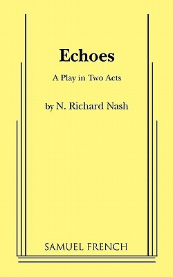 Echoes: A Play In Two Acts