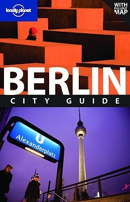 Lonely Planet Berlin by Andrea Schulte-Peevers
