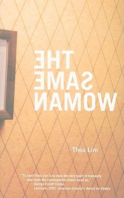 The Same Woman by Thea Lim