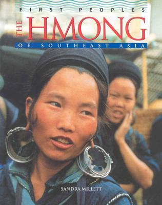 The Hmong of Southeast Asia