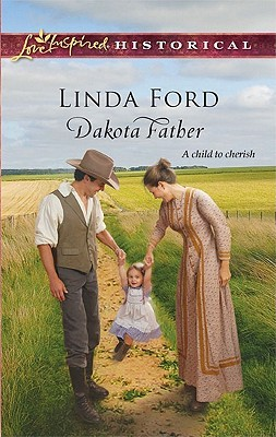 Dakota Father by Linda Ford