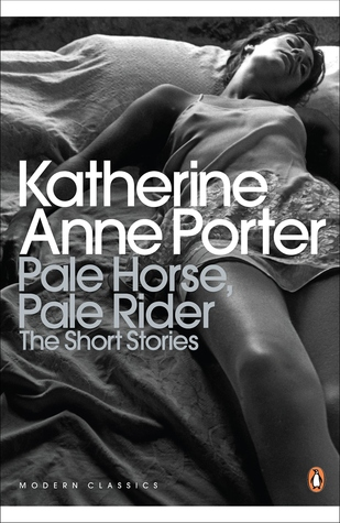 Pale Horse, Pale Rider: The Short Stories