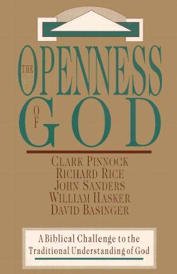 The Openness of God by Clark H. Pinnock