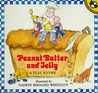 Peanut Butter and Jelly by Nadine Bernard Westcott