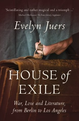 House of Exile by Evelyn Juers